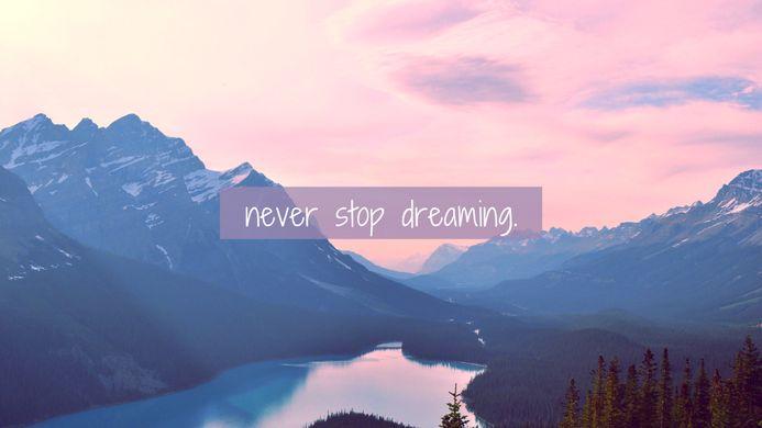 n'arretez jamais de rêver
